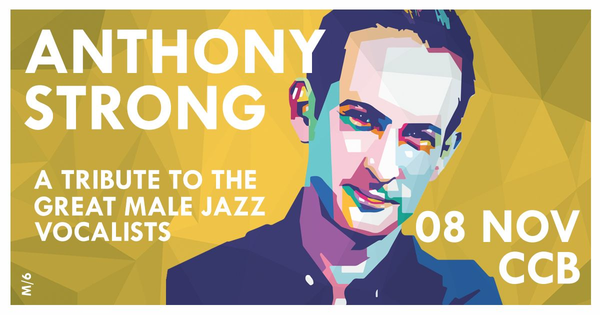 Anthony Strong: tribute to the great male Jazz vocalists